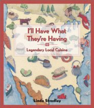I'll Have What They're Having by Linda Stradley